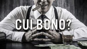 Cui Bono